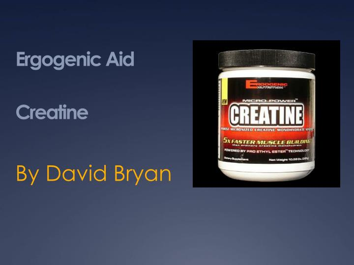 ergogenic aid creatine n.