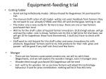 equipment feeding trial