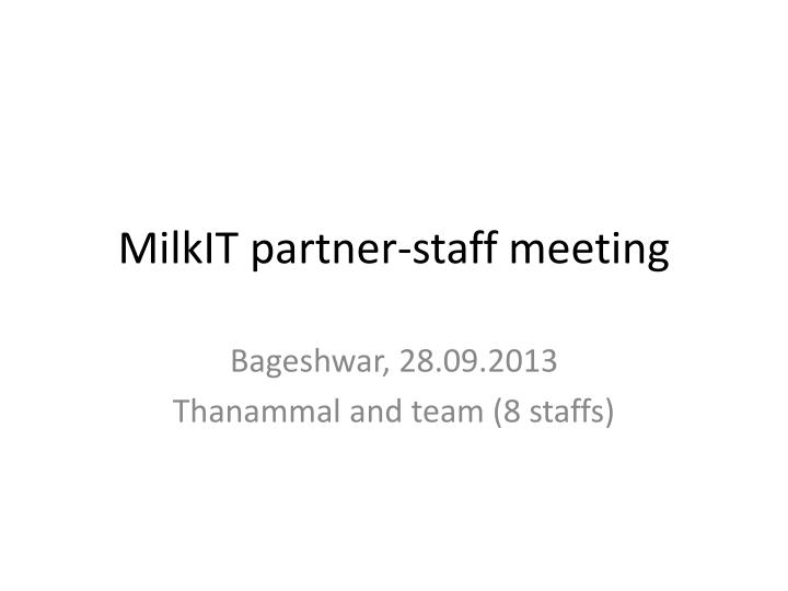 milkit partner staff meeting n.