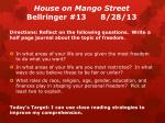 house on mango street bellringer 13 8 28 13