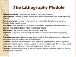 the lithography module
