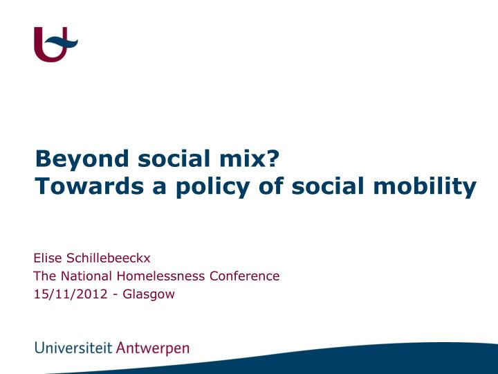 beyond social mix towards a policy of social mobility n.