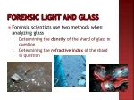 forensic light and glass