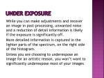 under exposure1