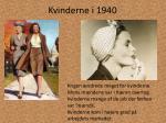 kvinderne i 1940