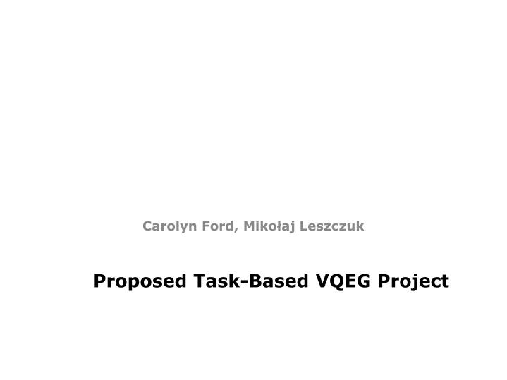 proposed task based vqeg project n.