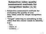 subjective video quality assessment methods for recognition tasks 1 2
