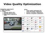 video quality optimization
