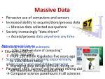massive data