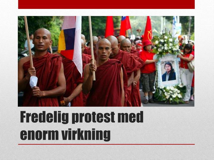 Fredelig protest med enorm virkning