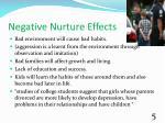 negative nurture effects