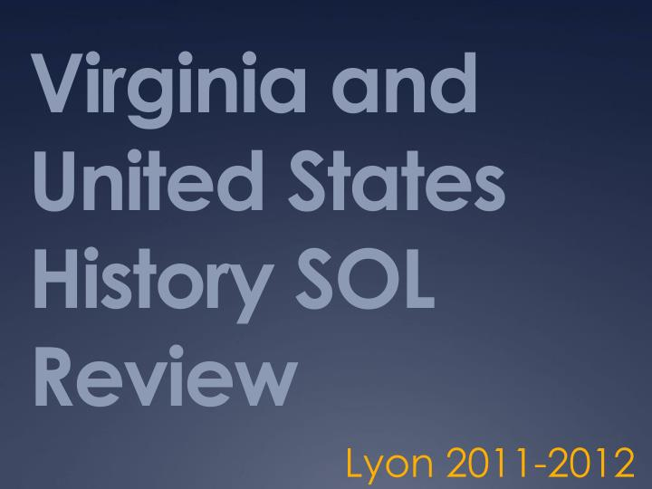 virginia and united states history sol review n.