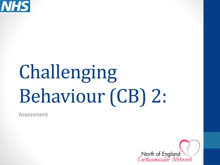 challenging behaviour cb 2 n.