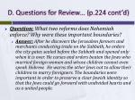 d questions for review p 224 cont d