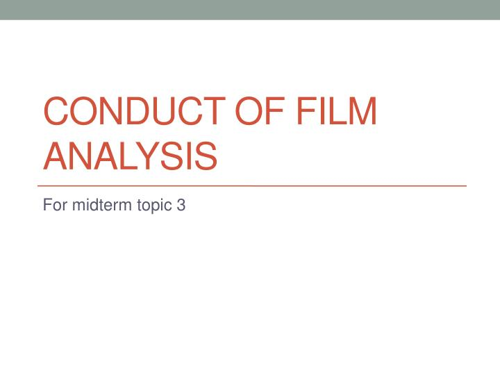 conduct of film analysis n.