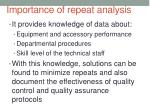 importance of repeat analysis