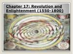 chapter 17 revolution and enlightenment 1550 1800
