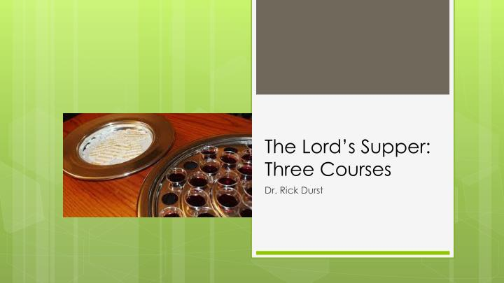 the lord s supper three courses n.