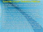 juvenile onset diabetes mellitus