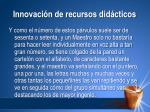 innovaci n de recursos did cticos