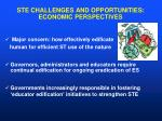 ste challenges and opportunities economic perspectives