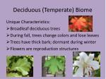 deciduous temperate biome5