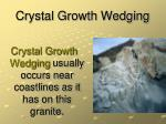 crystal growth wedging1