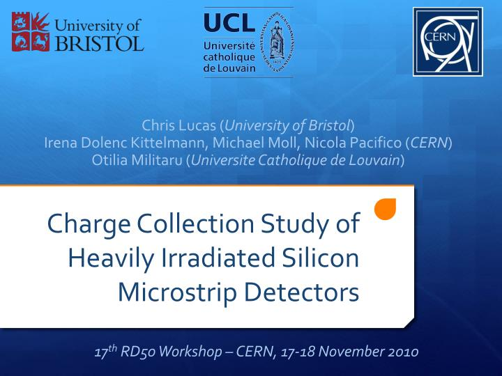 charge collection study of heavily irradiated silicon microstrip detectors n.