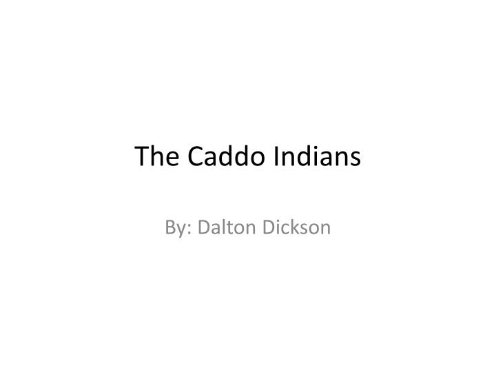 the caddo indians n.