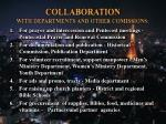 collaboration with departments and other comissions
