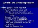 up until the great depression