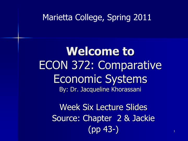 welcome to econ 372 comparative economic systems by dr jacqueline khorassani n.