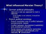 what influenced marxian theory
