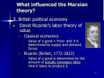 what influenced the marxian theory