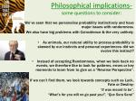 philosophical implications some questions to consider