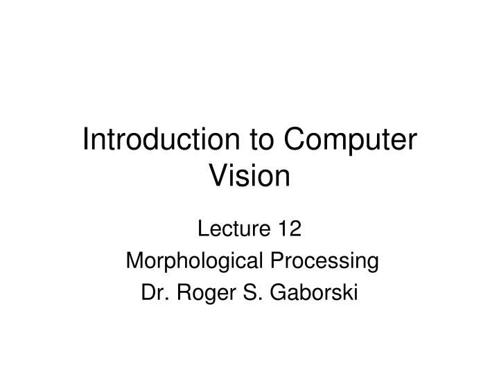 introduction to computer vision n.