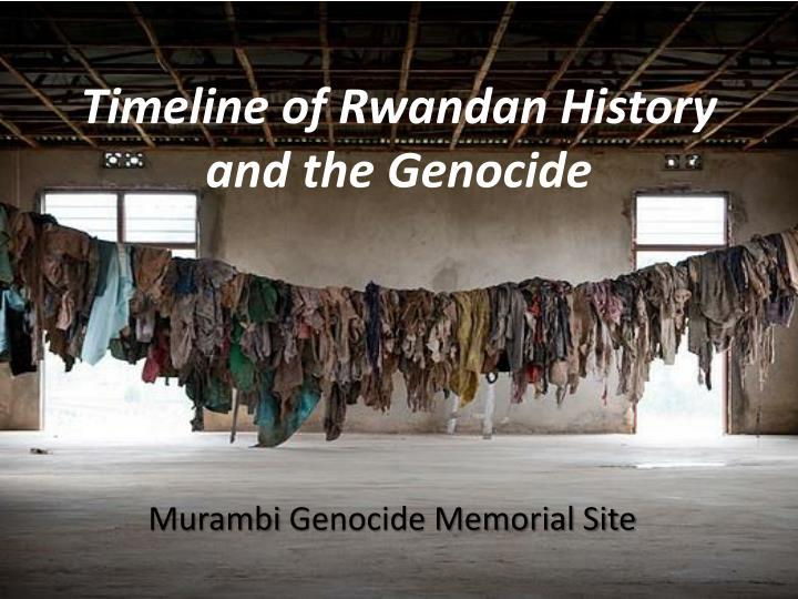 timeline of rwandan history and the genocide n.