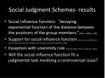 social judgment schemes results