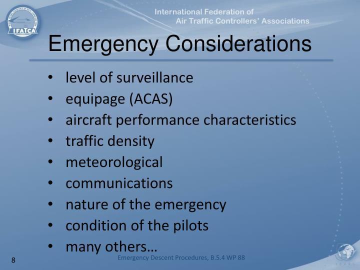 Emergency Considerations