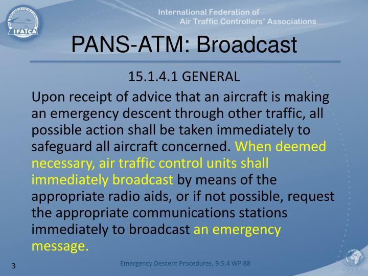 Pans atm broadcast