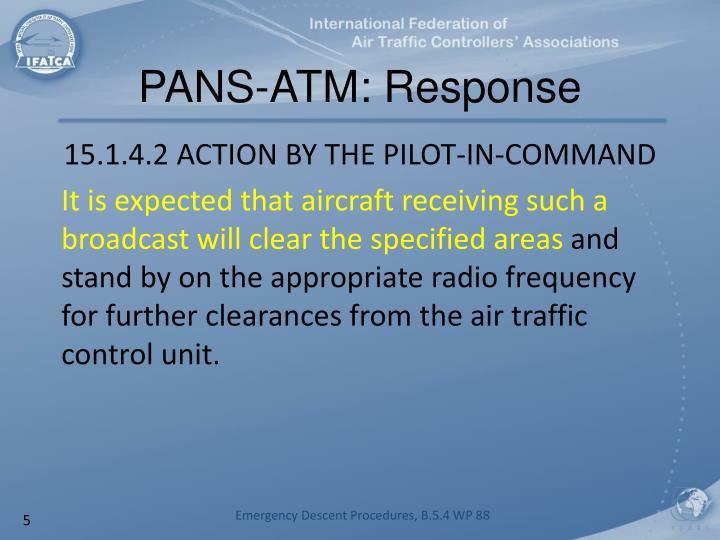 PANS-ATM: Response