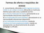 formas de oferta e requisitos de acesso1
