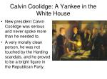 calvin coolidge a yankee in the white house