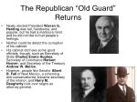 the republican old guard returns