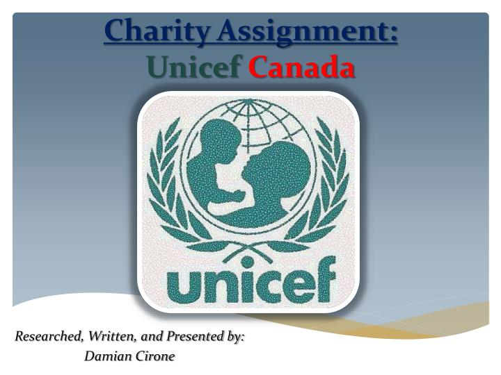 charity assignment unicef canada n.