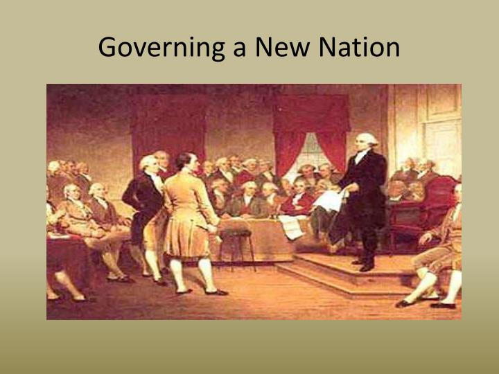 governing a new nation n.
