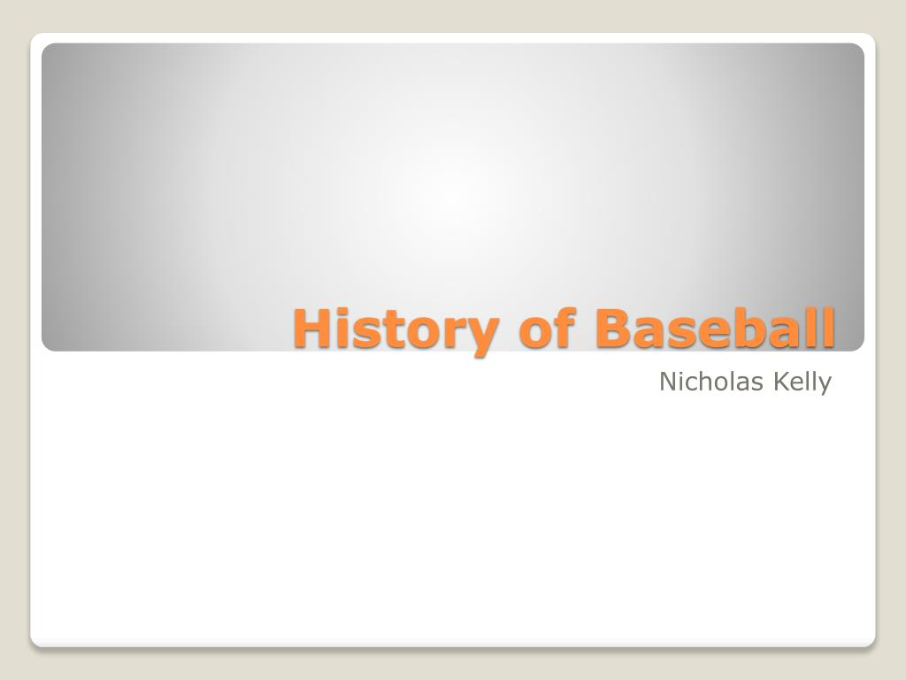 ppt history of baseball powerpoint presentation id 2195252