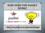 how does the padlet work