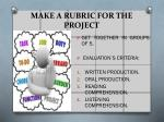 make a rubric for the project