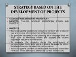 strategy based on the development of projects